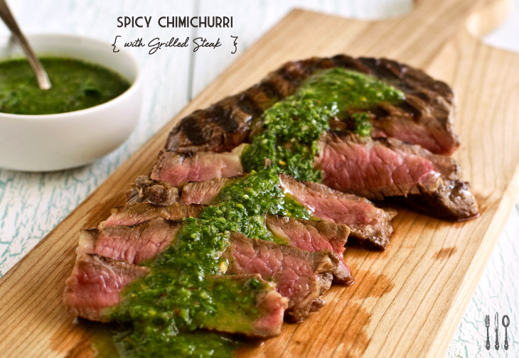 Grilled Steak with Spicy Chimichurri - Fork Knife Swoon